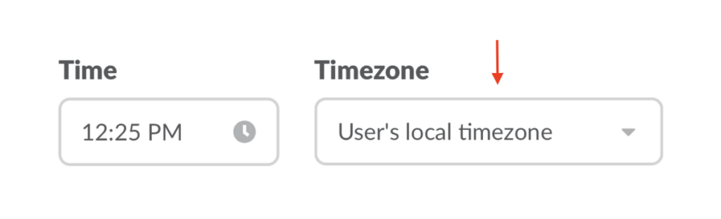Choose 'users local timezone'