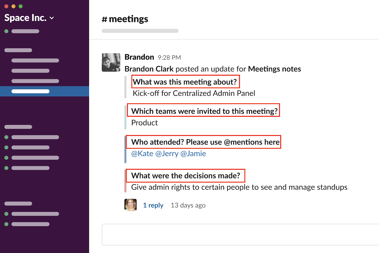 Geekbot allows you to easily setup #meeting channels as well with consistent questions to keep everyone on the same page.