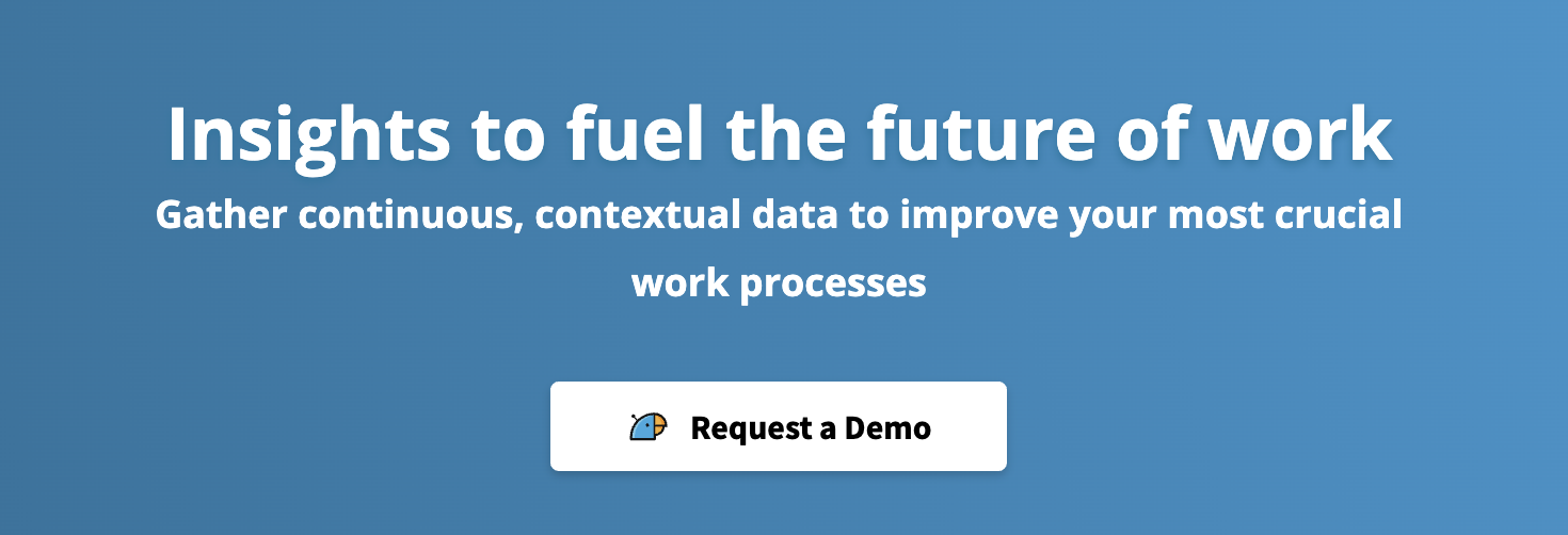 Polly: Insights to fuel the future of work (Gather continuous, contextual data to improve your most crucial work processes)