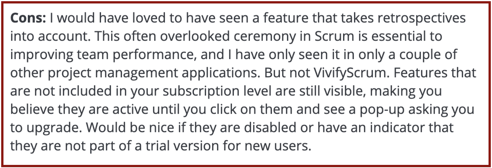 """VivifyScrum reviews on Capterra: """"lack of retrospectives would have been nice to know"""""""