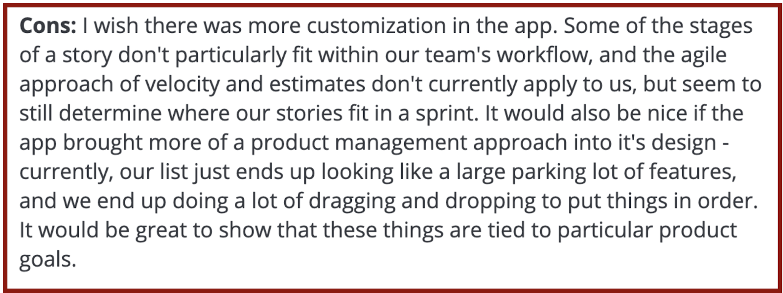 """Pivotal Tracker reviews on Capterra: """"I wish there was more customization in the app."""""""