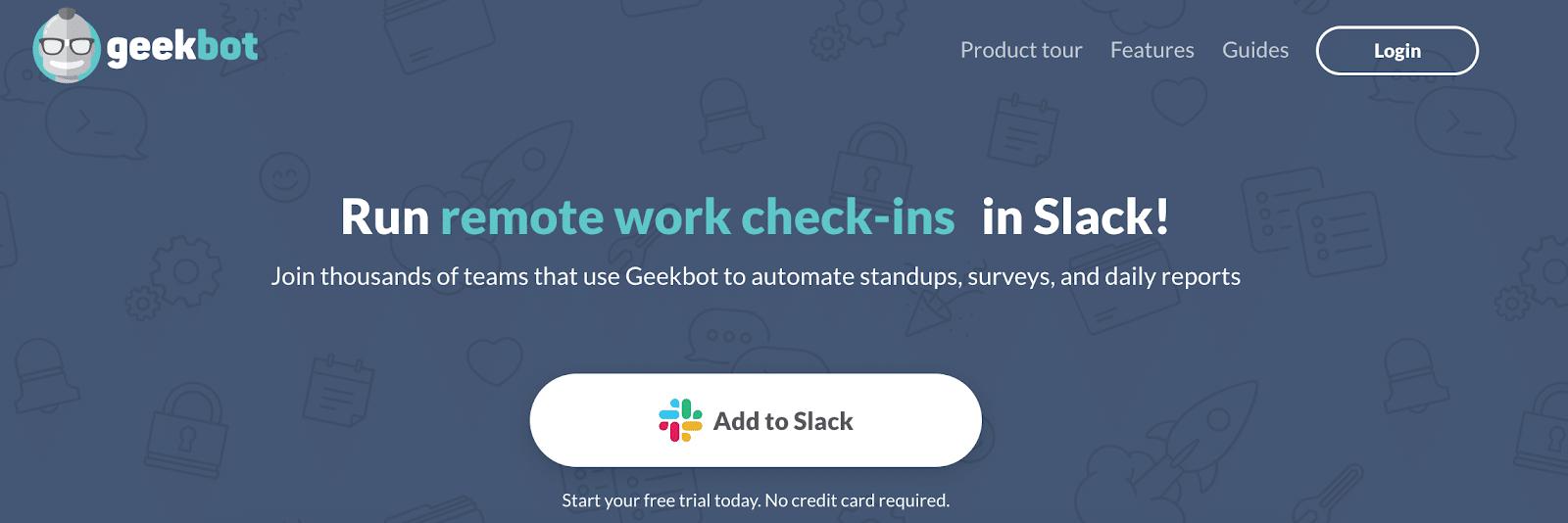 Geekbot.com homepage: Run remote work check-ins in Slack!