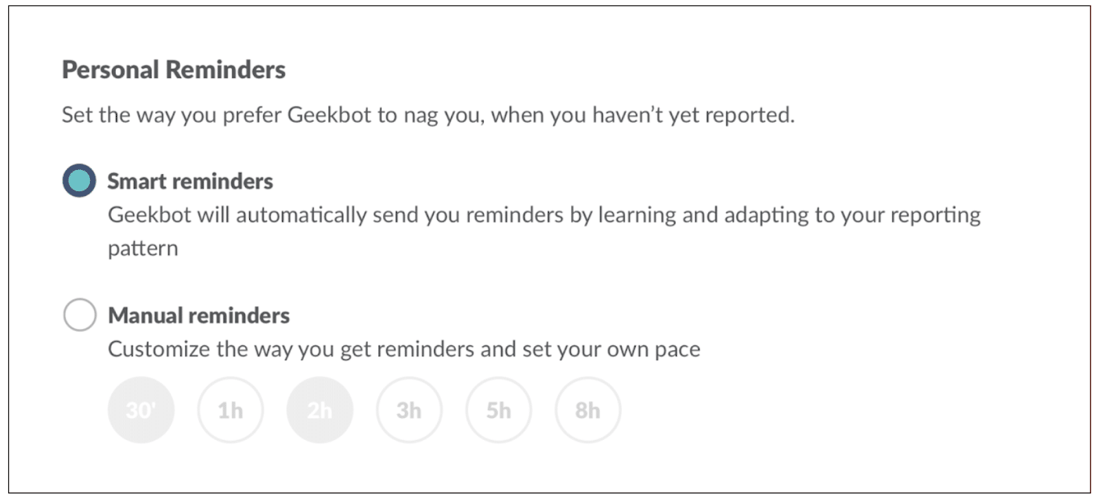 Personal reminders: You can setup Smart reminders or Manual reminders.