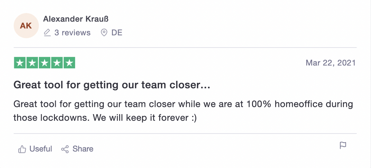 """Alexander Kraub says """"Great tool for getting our team closer.."""""""