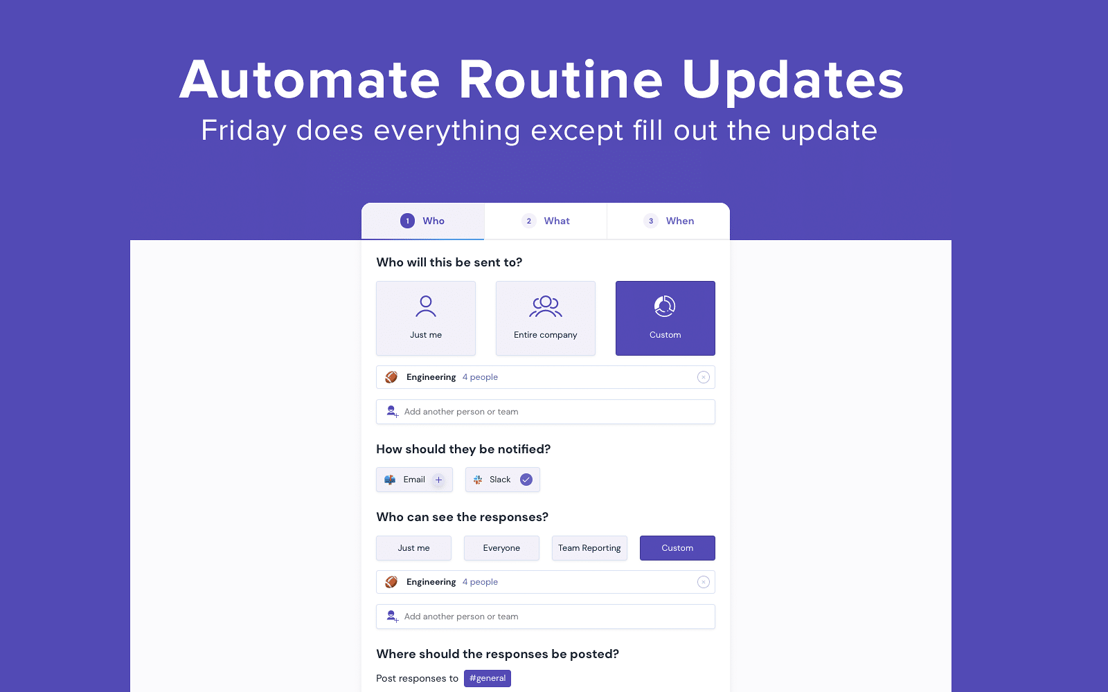 Friday: Automate Routine Updates (Friday does everything except fill out the update)