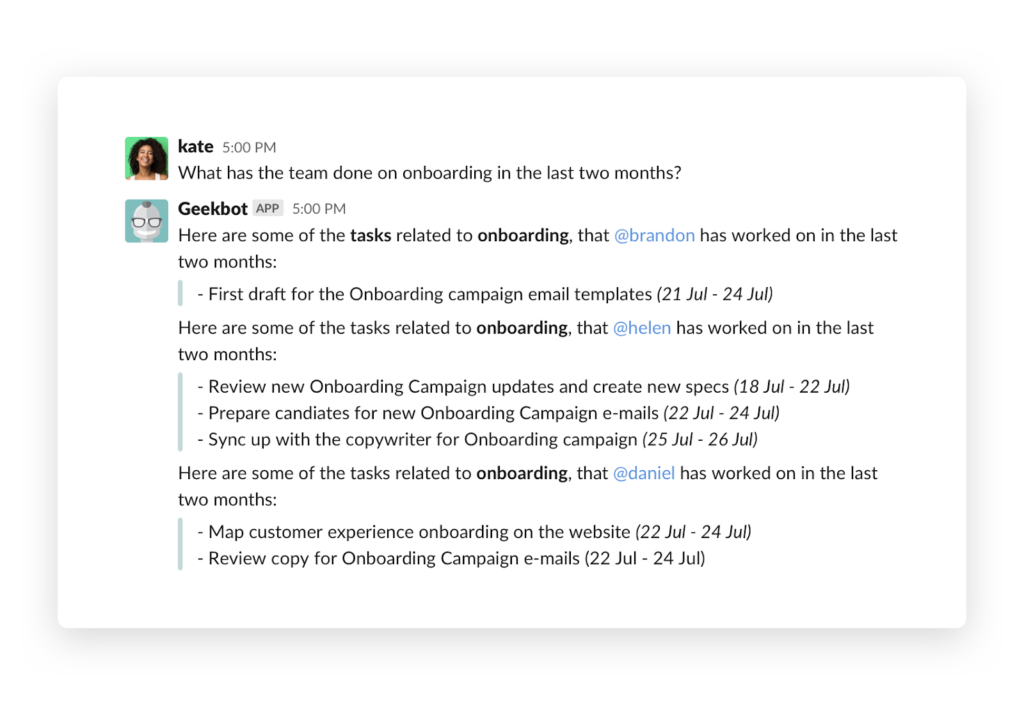 Conversational Analytics with Geekbot: Ask a question and receive an automated response.