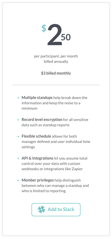 Geekbot is $2.50/month when billed annually.